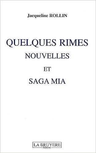 Lire en ligne Quelques rimes : Trois nouvelles, saga Mia pdf, epub ebook