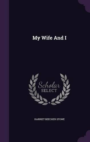 book cover of My Wife and I