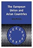 The European Union and Asian Countries, Wiessala, Georg, 0826460909