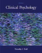 Clinical Psychology (7th, 05) by Trull, Timothy J [Hardcover (2004)]