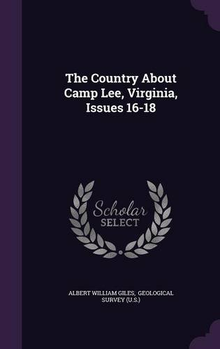 Download The Country About Camp Lee, Virginia, Issues 16-18 ebook