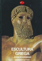 Escultura Griega (Spanish Edition)