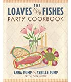The Loaves and Fishes Party Cookbook