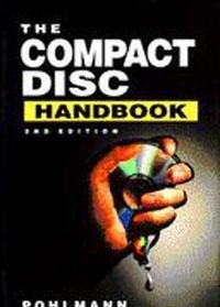 The Compact Disc Handbook (The Computer Music and Digital Audio Series, Vol 5) (Disc Vol 2 Compact)