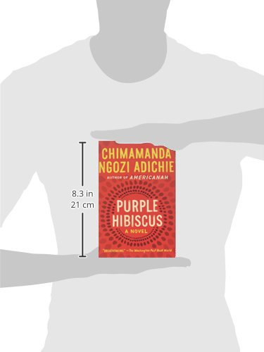 Amazoncom Purple Hibiscus A Novel 9781616202415 Chimamanda