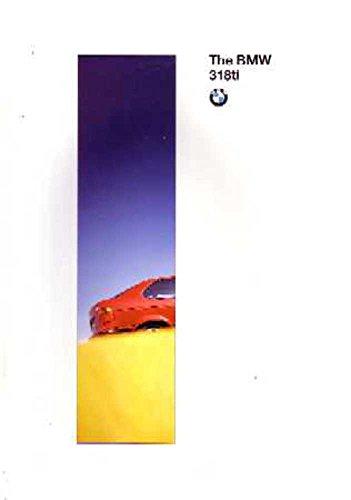 Sales Bmw Brochure - 1995 BMW 318 Ti Sales Brochure Literature Piece Advertisement Options