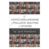 The Unpicturelikeness of Pollock, Soutine, and Others, Louis Finkelstein, 1877675679
