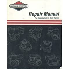 briggs stratton repair manual for single cylinder 4 cycle engines rh amazon com Briggs and Stratton Model Numbers Briggs and Stratton Engine Identification