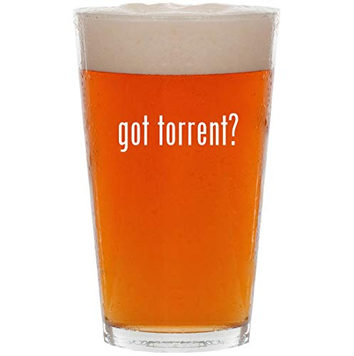 got torrent? - 16oz All Purpose Pint Beer Glass for sale  Delivered anywhere in USA