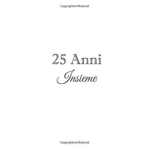 25 Anni Insieme Libro Degli Ospiti 25 Anni Insieme