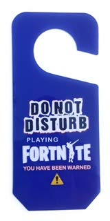 Fortnite Door Hanger Sign, Do Not Disturb Playing Fortnite, You Have Been Warned,Birthday Gift or Party Favor, Gamer at Play, Funny Door Sign, Kids, Teens, or Adults, Dorm Room, Play Room (Blue) Goldenratio Prods