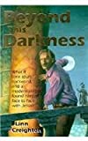 Beyond This Darkness, Linn Creighton, 083613642X