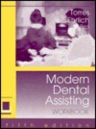 Modern Dental Assisting: Workbook