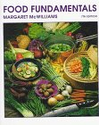 Food Fundamentals, McWilliams, Margaret, 0916434397