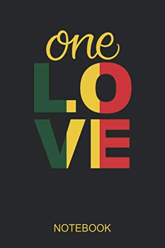 One Love Notebook: Lined Journal/Notebook for Rasta Reggae Fans (Reggae Fan)