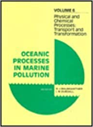 Oceanic Processes In Marine Pollution: Physical And Chemical Processing V. 6 - Él entrega descargas