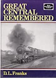 GREAT CENTRAL REMEMBERED