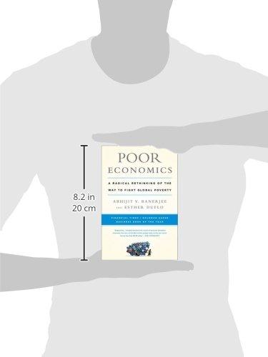 Poor Economics: A Radical Rethinking of the Way to Fight Global Poverty: Amazon.es: Abhijit Banerjee, Esther Duflo: Libros en idiomas extranjeros