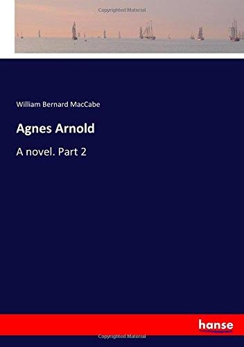 Download Agnes Arnold: A novel. Part 2 pdf