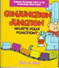 - Conjunction Junction & Interjections!: Two Schoolhouse Rock Classics