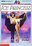 Ice Princess, Nicholas Walker, 0590477277