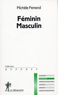 Féminin, masculin par Michèle Ferrand
