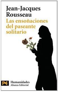 Las ensoñaciones del paseante solitario El Libro De Bolsillo - Filosofía: Amazon.es: Rousseau, Jean-Jacques, Fernández Alonso de Armiño, Mauro: Libros