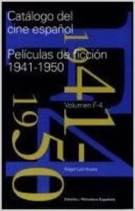 Catálogo del cine español. Películas de ficción 1941-1950 Cátedra ...