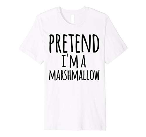 Funny Easy Lazy Halloween PRETEND I'M A MARSHMALLOW Costume  Premium T-Shirt ()