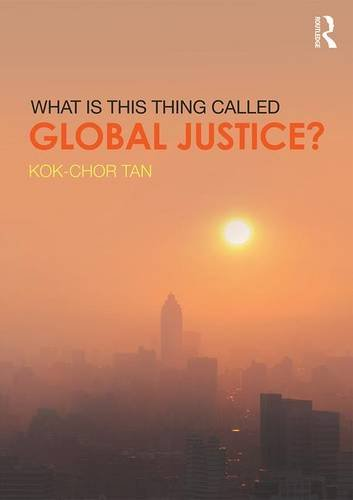What is this thing called Global Justice? (A Climate Of Injustice)