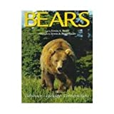 Bears : Behavior, Ecology, Conservation, Bauer, Erwin A., 0896582825