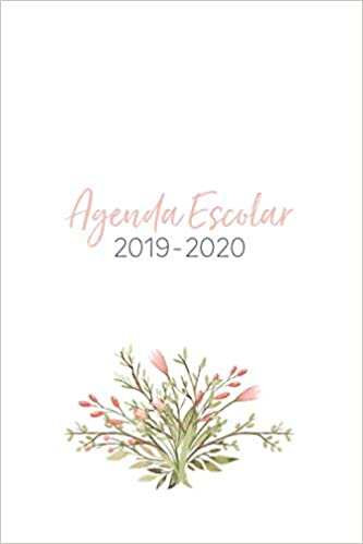 Agenda Escolar 2019-2020: Flores Rosas para Mujeres ...