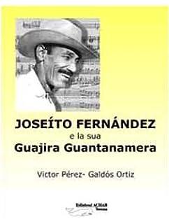 Joseíto Fernández y su Guajira Guantanamera