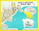 Jack's Amazing Magic Bed, Helen S. Bennett, 0963874713