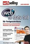 web to date 5.0 für Fortgeschrittene