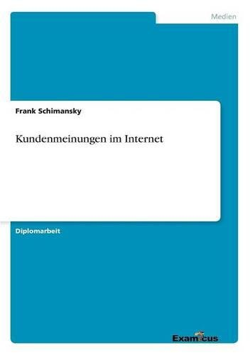 Kundenmeinungen im Internet (German Edition) by Frank Schimansky
