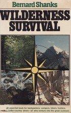 The 2 best wilderness survival book bernard shanks 2019