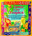 Download A Taste of the Tropics: Traditional and Innovative Cooking from the Pacific and Caribbean ebook