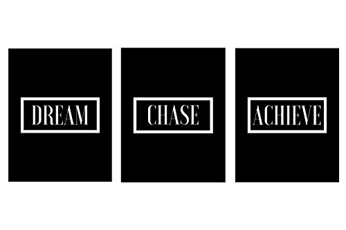 Set of 3 Motivational Posters 8.5 x 11 Inches Black and White Typography Wall Decor Dream Chase Achieve Inspirational Quote Print for Go Getters Entrepreneurs Students Unframed