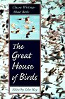The Great House of Birds, John Hay, 0871568551