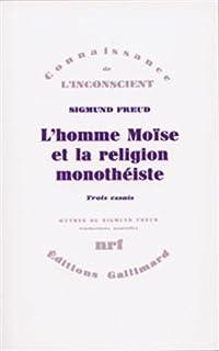 L'homme Moïse et la religion monothéiste, Freud, Sigmund
