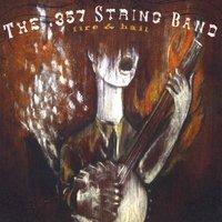 .357 String Band - Fire & Hail Lyrics - Zortam Music