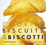Cookies, Biscuits and Biscotti (Baking)
