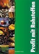 Profit mit Rohstoffen: Wie jeder am Rohstoffboom teilhaben kann