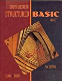 Structured BASIC, James F. Clark and William O. Drum, 0538618019