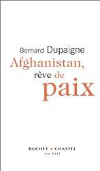 Afghanistan, rêve de paix