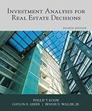 Investment Analysis for Real Estate Decisions, 8th Edition by KOLBE (2012) Hardcover ebook