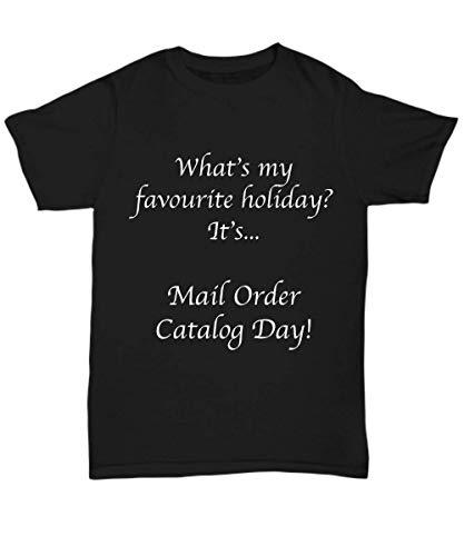 Mail Order Catalog Day Funny Mens Black Tshirt for Women Novelty - Unisex Tee