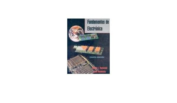 Fundamentos de Electronica - 4 Edicion (Spanish Edition): Boylestad: 9789688809570: Amazon.com: Books
