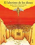 img - for El laberinto de los dioses/ The Labyrinth of Gods (Spanish Edition) book / textbook / text book